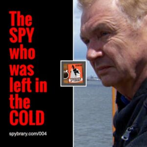 Jack Barsky - ex KGB undercover agent shares his story with Spybrary Spy Podcast