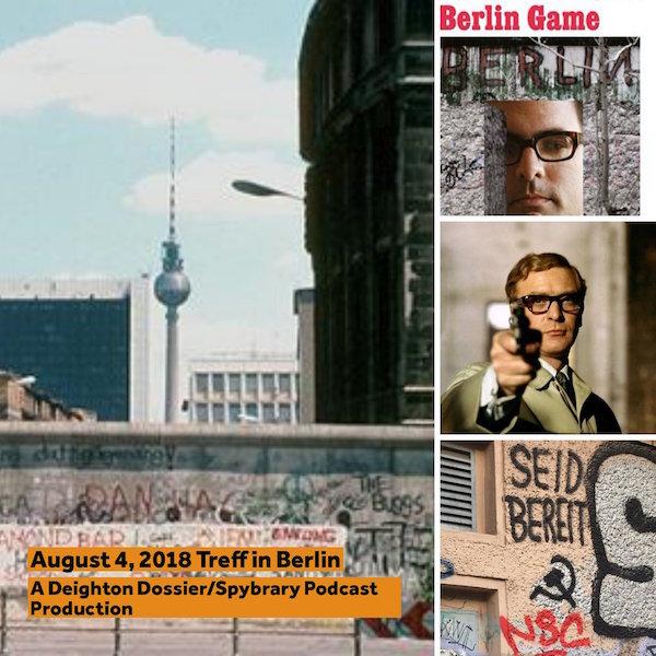 Deighton Dossier/Spybrary Podcast meetup in Berlin